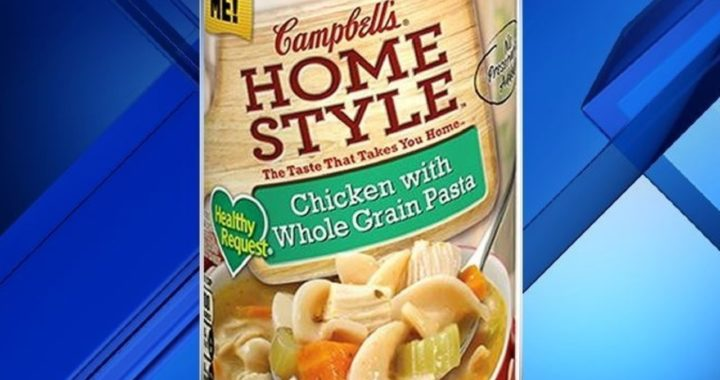 Campbell Soup Company Recalled Their Homestyle Chicken Soup on Saturday