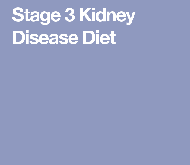 food for Stage 3 Kidney Disease