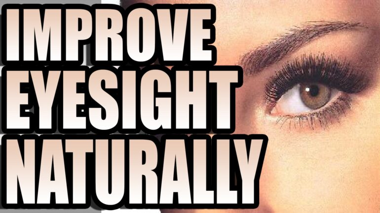 correct eyesight naturally and with out surgery