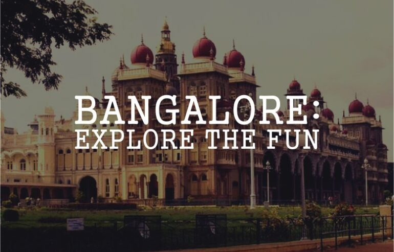 must do things in bangalore