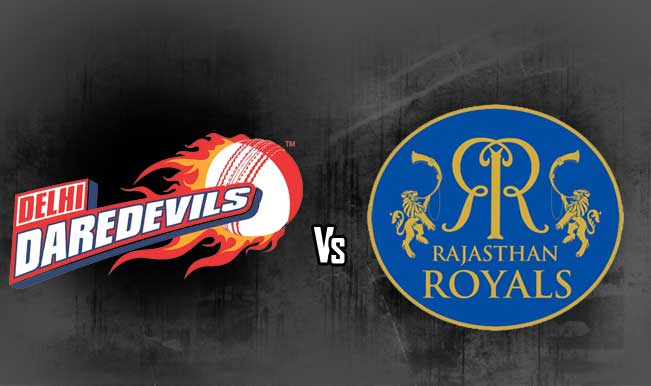 Rajasthan Royals vs. Delhi Daredevils